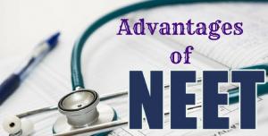 Advantages of NEET Exam
