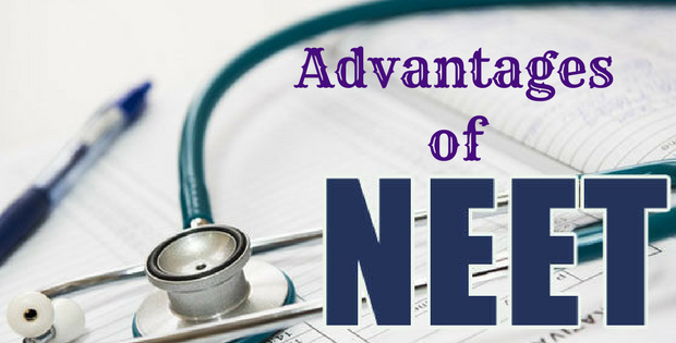 Advantages of NEET Exam